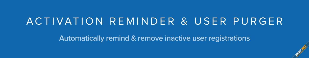 [TH] Activation Reminder & User Purger