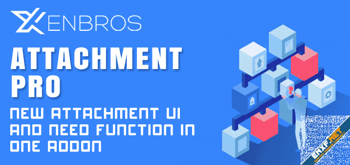 [Xenbros] Attachment Pro