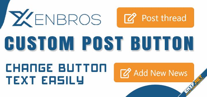 [Xenbros] Custom Post Button