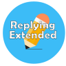 [H] Replying Extended